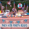 July 4th party ideas