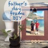 Father's Day DIY frame