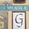 cut paper initial art