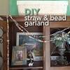 straw & bead garland